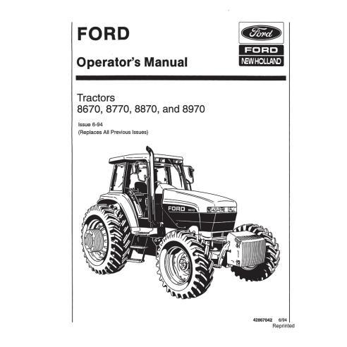 Manuel de l'opérateur du tracteur New Holland 8670, 8770, 8870, 8970 - Agriculture de New Holland manuels