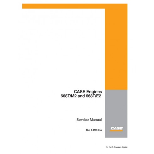 Service manual for Case 668T/M2 and 668T/E2 engine, PDF-Case