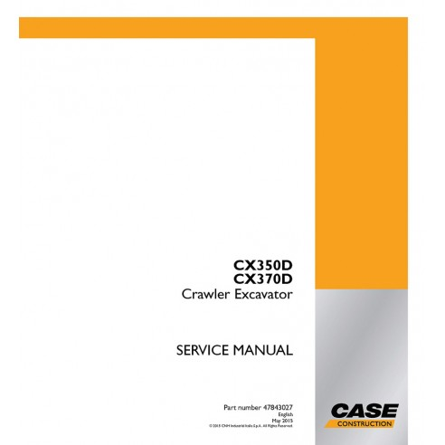 Service manual for Case CX350D, CX370D excavator, PDF-Case