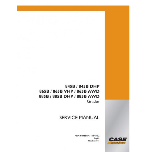 Manuel d'entretien des niveleuses Case 845B, 865B, 885B - Case manuels