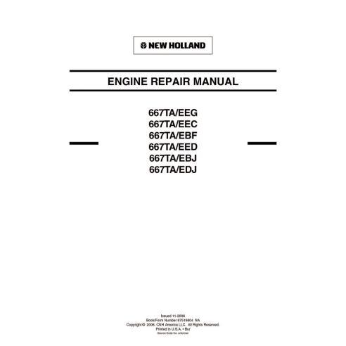 New Holland 667TA / EEG, EEC, EBF, EED, EBH, EDJ engine repair manual - New Holland Construction manuals