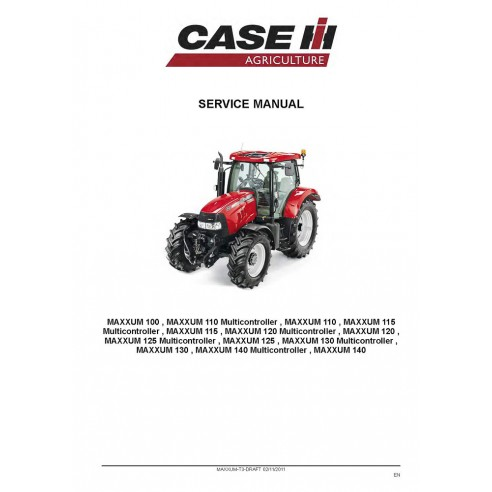 Service manual for Case IH MAXXUM 100 - 140 tractor, PDF-Case IH