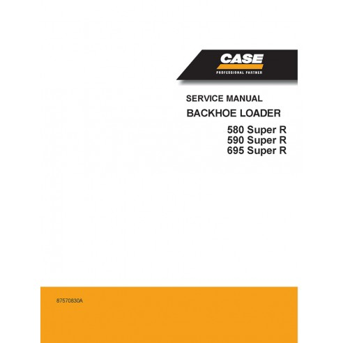 Case 580, 590, 695 Super R backhoe loader service manual - Case manuals