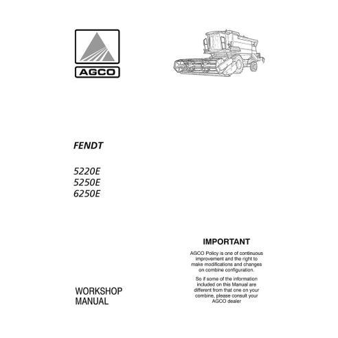 Fendt 5220E, 5250E, 6250E combine harvester workshop manual - Fendt manuals