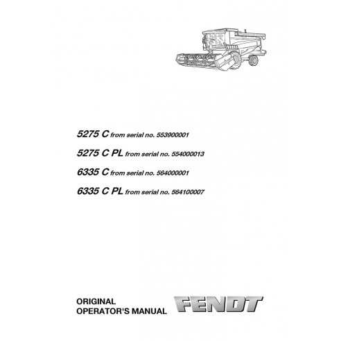 Manual del operador de la cosechadora Fendt 5275 C, 6335 C - Fendt manuales