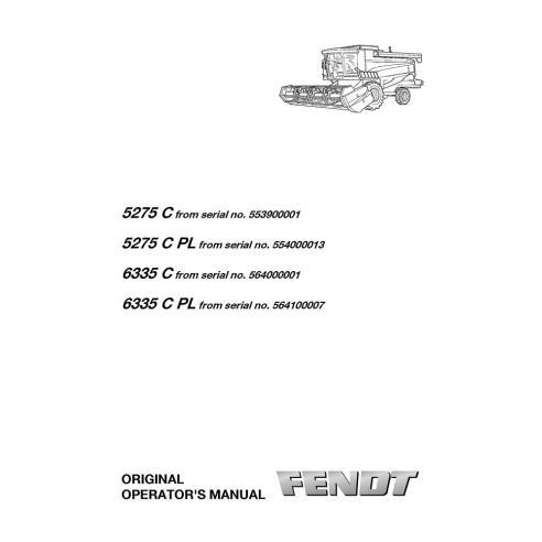 Manuel de l'opérateur de la moissonneuse-batteuse Fendt 5275 C, 6335 C - Fendt manuels