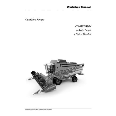Manuel d'atelier moissonneuse-batteuse Fendt 9470 - Fendt manuels