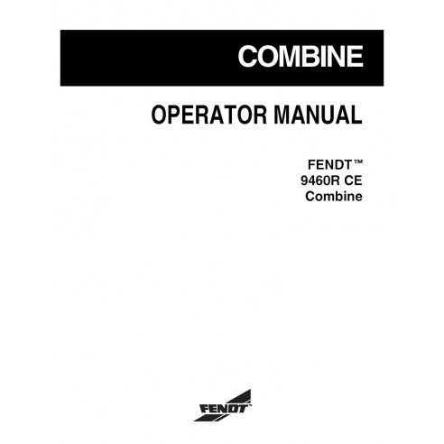 Manual do operador da colheitadeira Fendt 9460 R - Fendt manuais