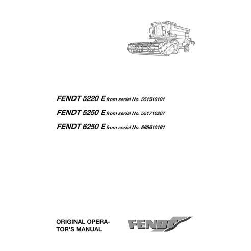 Manual do operador da colheitadeira Fendt 5220 E, 5250 E, 6250 E - Fendt manuais