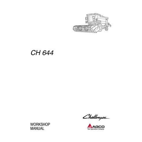 Challenger 644 combine harvester workshop manual - Challenger manuals