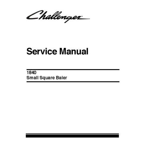 Manuel d'entretien de la presse à balles Challenger 1840 - Challenger manuels