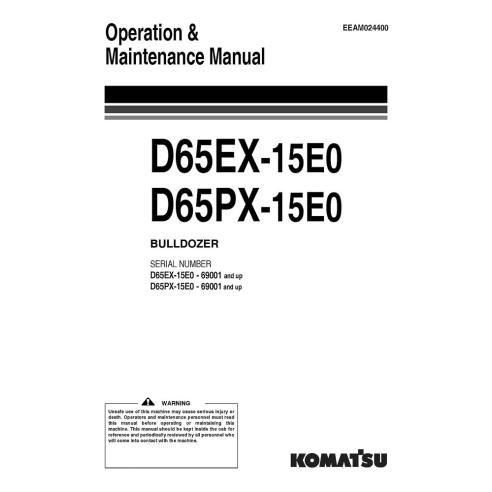 Manuel d'utilisation et d'entretien des bulldozers Komatsu D65EX-15E0, D65PX-15E0 - Komatsu manuels