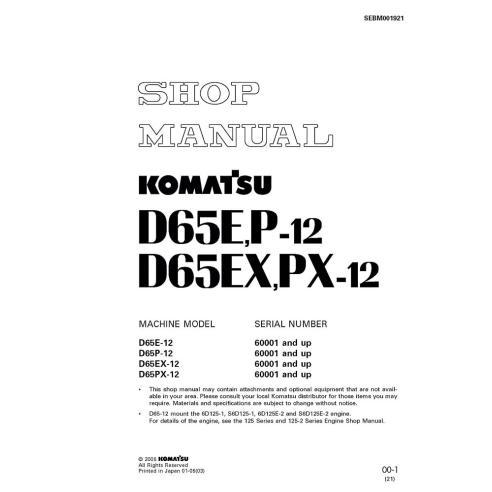 Komatsu D65E-12, D65P-12, D65EX-12, D65PX-12 dozer shop manual - Komatsu manuals