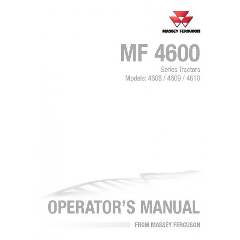 Massey Ferguson 4608 / 4609 / 4610 tractor operator's manual - Massey Ferguson manuals