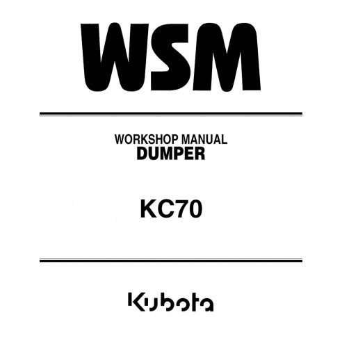 Workshop manual for Kubota KC70 dumper, PDF-Kubota