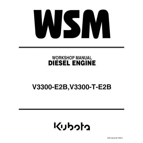 Workshop manual for Kubota V3300-E2B, V3300-T-E2B diesel engine, PDF-Kubota
