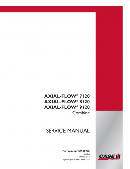 Case Ih AXIAL-FLOW 7120, 8120, 9120 combine harvester service manual - Case IH manuals