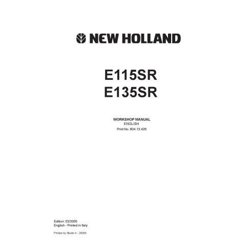New Holland E115SR - E135SR excavator workshop manual - New Holland Construction manuals