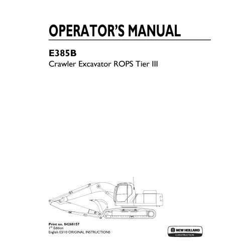 New Holland E385B excavator operator's manual - New Holland Construction manuals