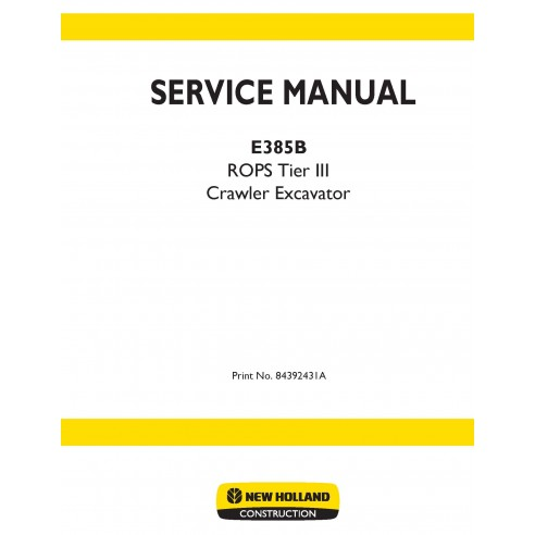 New Holland E385B excavator service manual - New Holland Construction manuals