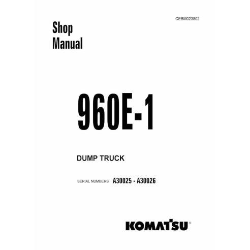 Komatsu 960E - 1 dump truck shop manual - Komatsu manuals