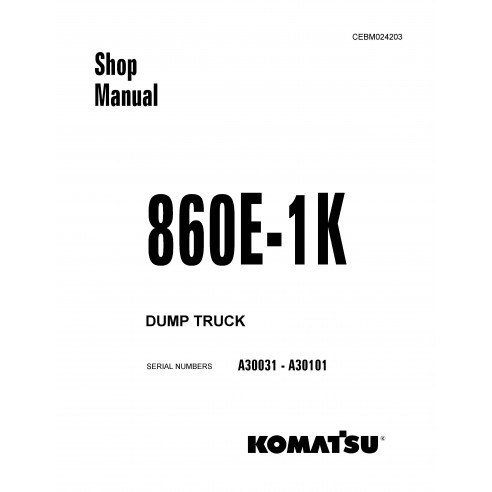 Shop manual for Komatsu 860E-1K dump truck