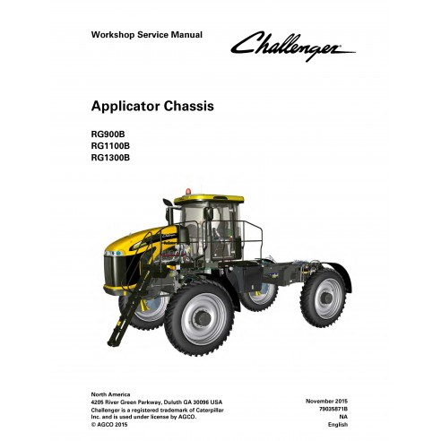 Challenger RG900B, RG1100B, RG1300B applicator chassis workshop service manual - Challenger manuals